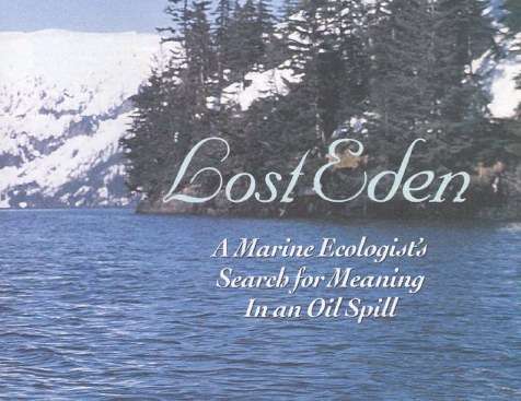 lost eden book cover a marine ecologists meaning in an oil spill